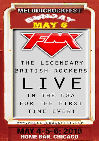 FM at MelodicRock Festr - USA - 6 May 2018 -  poster