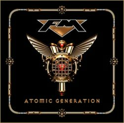 FM - New album ATOMIC GENERATION pre-order