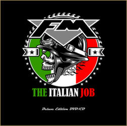 FM - new live DVD/CD - THE ITALIAN JOB - DVD/CD front
